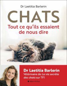 Chats : Tout ce qu'ils essaient de nous dire (Laetitia Barlerin)