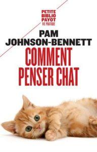 Comment penser chat (Pam Johnson-Bennett)