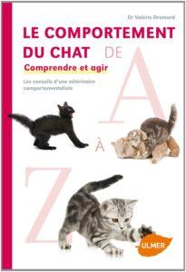 Le comportement du chat de A à Z (Valérie Dramard)