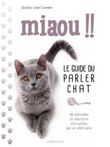 Miaou !! - Le guide du parler chat (Jean Cuvelier)